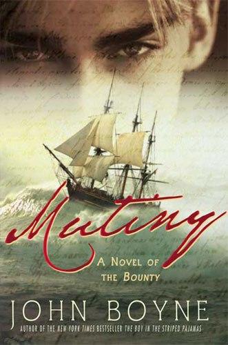 John Boyne - Mutiny
