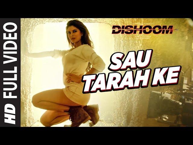 Sau Tarah Ke Full Video Song Dishoom John Abraham Varun Dhawan Jacqueline Fernandez Pritam