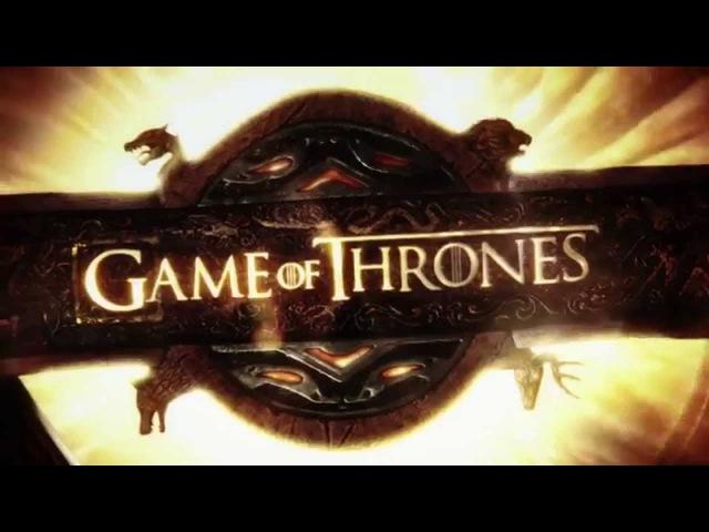 Game of Thrones introduction Игра престолов Заставка вступление HD