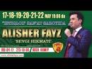 Alisher Fayz Sevgi hikmati nomli konsert dasturi 2016