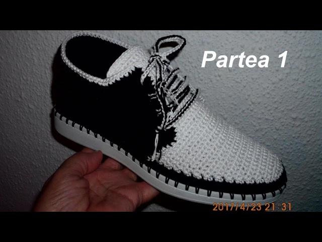 Pantofi crosetati de barbati Partea I