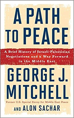 A Path to Peace A Brief History of Israeli-Palestinian Negotiations and a Way Forward in the Middle East