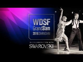 The Walk of Fame | 2016 GrandSlam Finals Shanghai | DanceSport Total