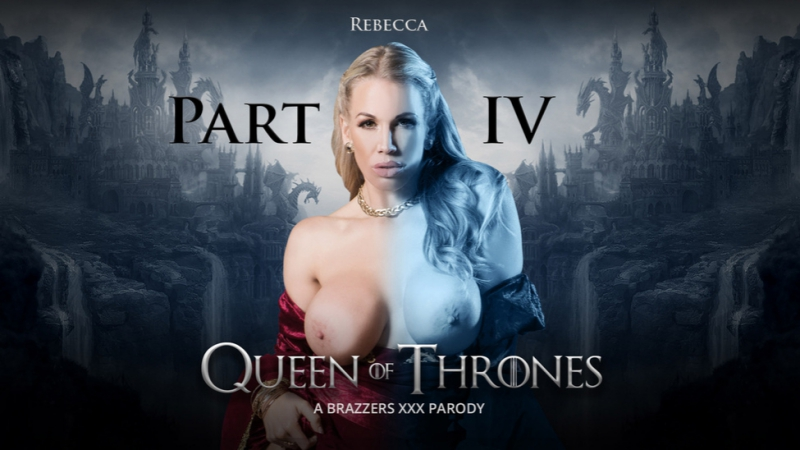 Queen Of Thrones: Part 4 (A XXX Parody) [Trailer] Ella Hughes, Rebecca Moore, Dorian Del Isla, Pascal White, Xander Corvus