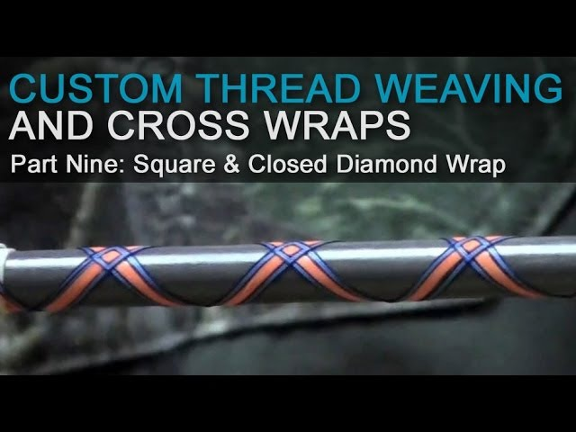 Custom Thread Weaving Cross Wraps - Part 9 Square Closed Diamond