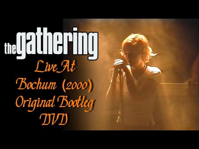 The Gathering live at Bochum 2000 Original Bootleg DVD