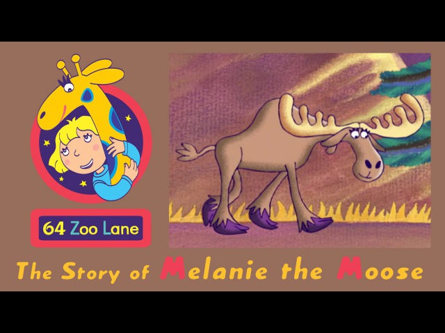 64 Zoo Lane - Melanie the Moose S01E21 HD | Cartoon for kids