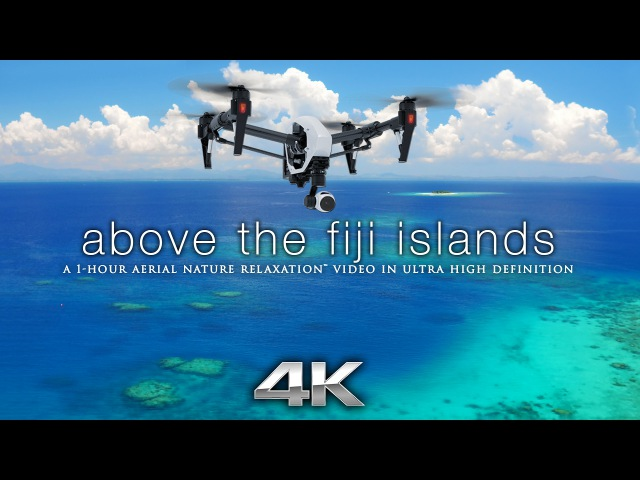 Above the Fiji Islands Aerial Nature Relaxation™ 4K UHD Ambient Film w Music for Stress Relief