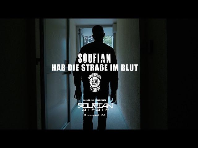 SOUFIAN HAB DIE STRASSE IM BLUT Official Video