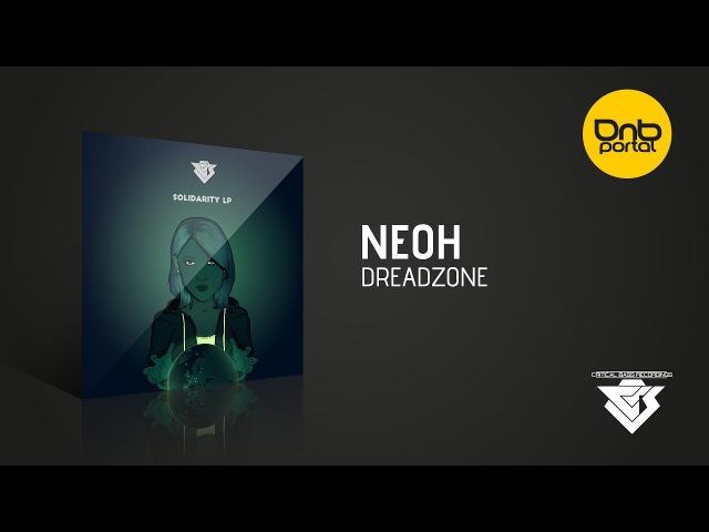 Neoh - Dreadzone [Critical Bass Recordings]