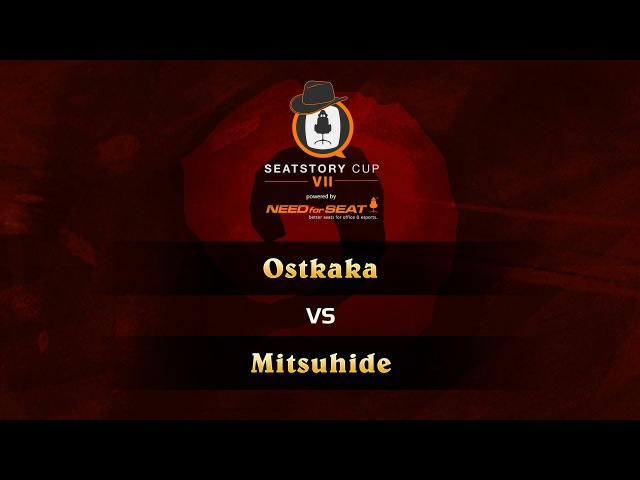 Ostkaka vs Mitsuhide SeatStoryCup 7 GRAND FINAL