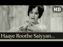 Haaye Roothe Saiyyan Hamare HD Devar Songs Dharmendra Bela Bose Lata Mangeshkar