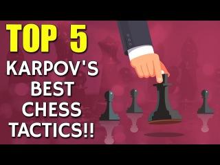 Anatoly Karpov's 5 Best Chess Tactics  with GM Eugene Perelshteyn