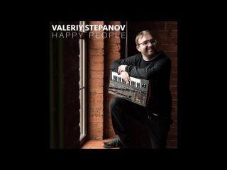 Valeriy Stepanov   Happy People (official music video promo)