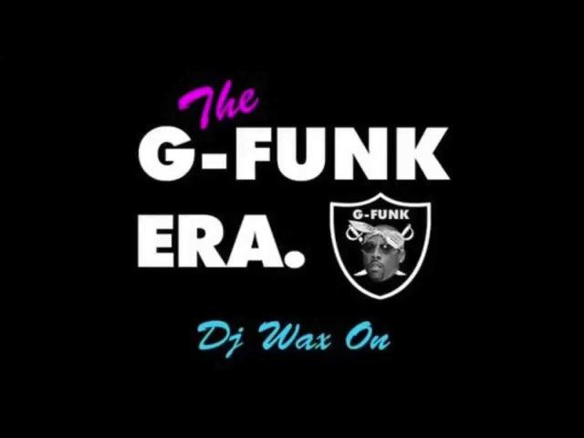 DJ Wax On G Funk Era