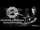 Feudor Lokshin DrumRoom Interview