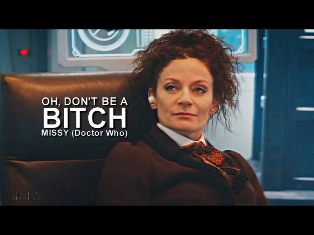 Missy Oh don't be a bitch HUMOR 10x11