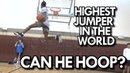 EASTBAY ELBOW DUNK DOES the HIGHEST JUMPER in the WORLD have GAME WILL BUNTON