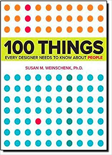 100 Things Every Designer Needs To Know About People (2011)