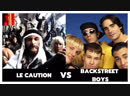 Backstreet Boys ft La Caution Batards de barbares Sheitan