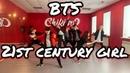 [TARGET] BTS (방탄소년단) - 21st century girl (21세기 소녀) dance cover