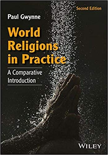 World Religions in Practice A Comparative Introduction, 2nd edition