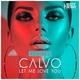 Calvo - Let Me Love You (VIP Edit)