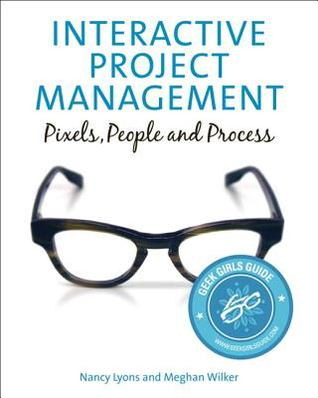 Interactive Project Management- Pixels People and Process