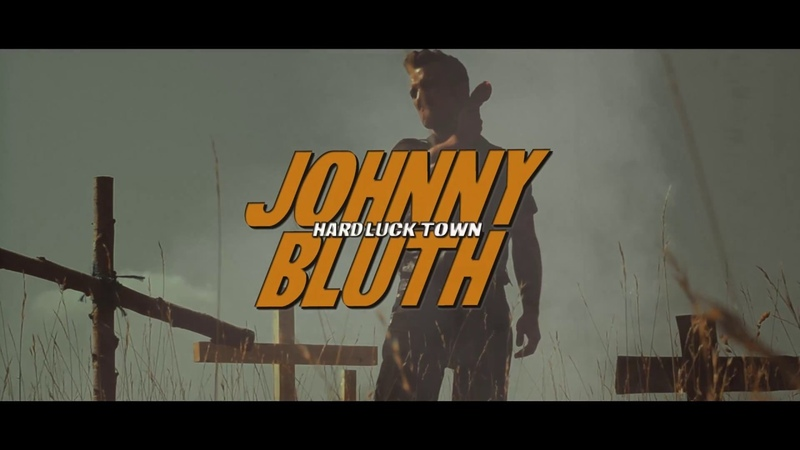 Johnny Bluth Hard Luck Town Album Trailer