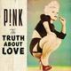 P!nk feat. Lily Allen - True Love