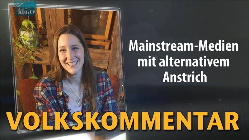 Mainstream-Medien mit alternativem Anstrich | 23.01.2019 | www.kla.tv/13746