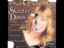 Skeeter Davis - (I Want To Go) Where Nobody Knows Me