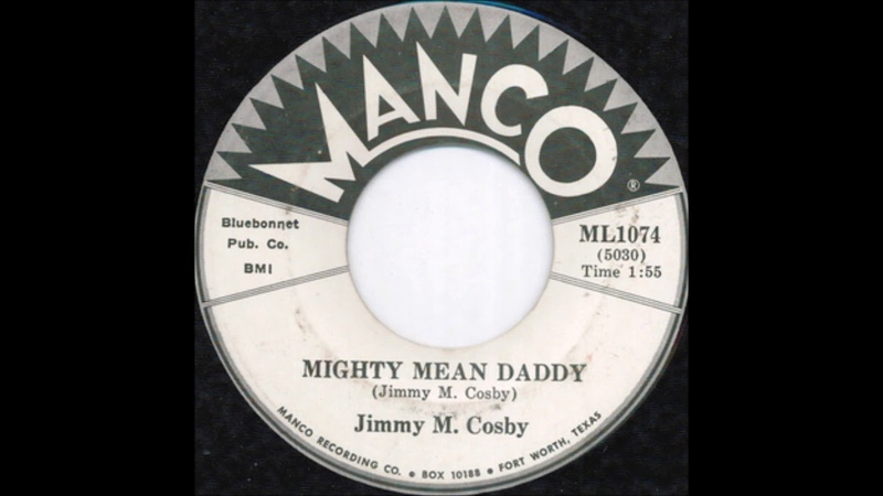 Jimmy M. Cosby - Mighty Mean Daddy (1964)