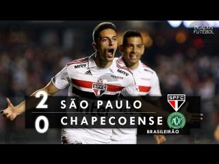 São paulo 2 x 0 chapecoense - melhores momentos (hd 60fps) brasileirão 19_08