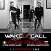 WAKEUPCALL (Италия)  в Собаке!