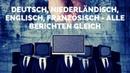 Deutsch, Niederländisch, Englisch, Französisch - alle berichten gleich