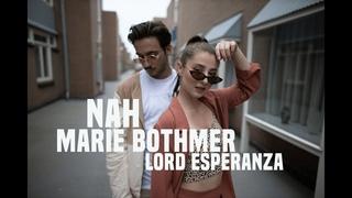 Marie Bothmer & Lord Esperanza - Nah
