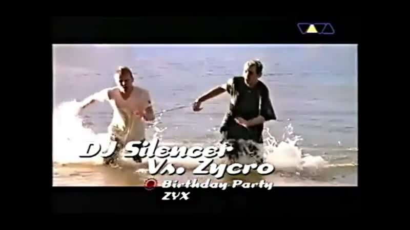 DJ Silencer VS Zycro - Birthday Party (VIVA TV)