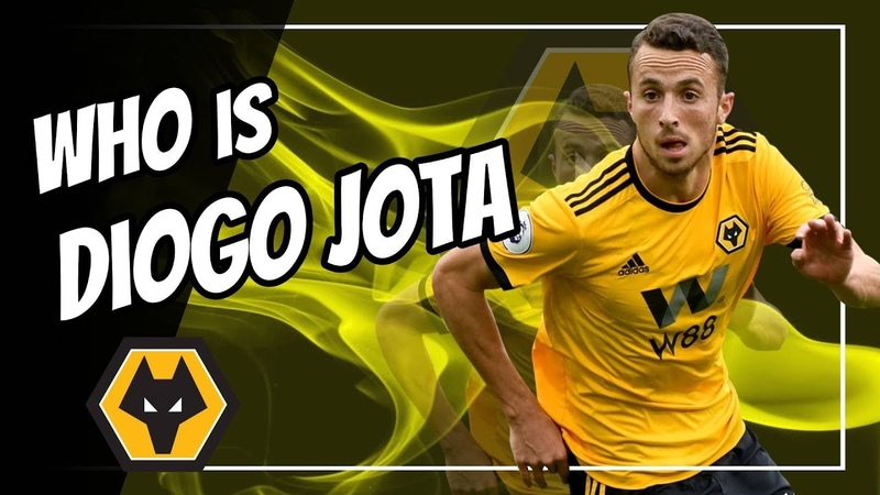 Who is Diogo Jota? - Ready for 2019-2020 EPL