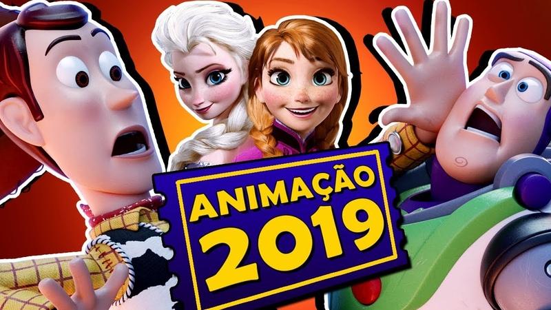8 FILMES DE ANIMAÇÃO MAIS ESPERADOS DE 2019