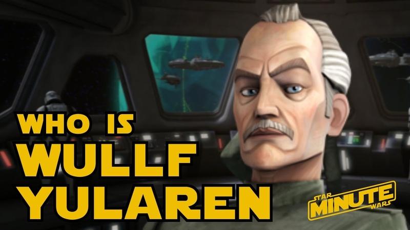 Wullf Yularen Character History (Canon) - Star Wars Explained