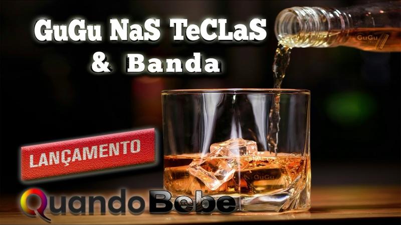 Quando Bebe - Gugu Nas Teclas e Banda (71) 3621 8155 WhatsApp
