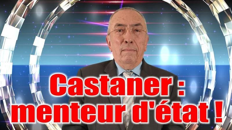Castaner: menteur d'état