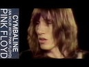 Pink Floyd - Cymbaline (An Hour With Pink Floyd, KQED)
