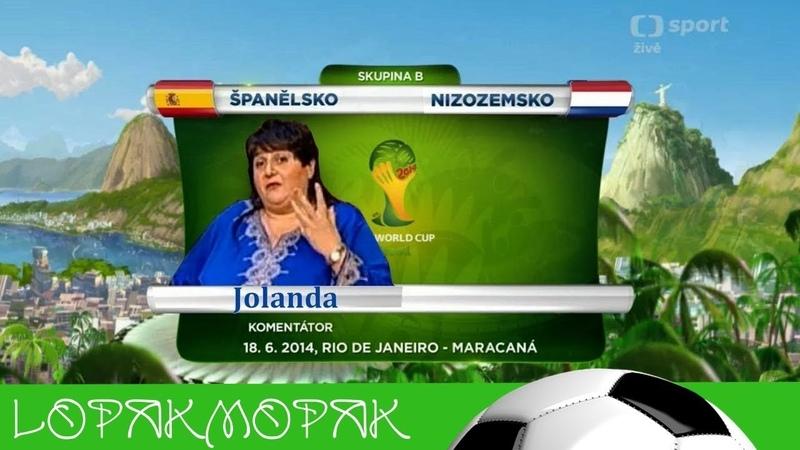 Jolanda komentuje Mistrovství světa ve fotbale