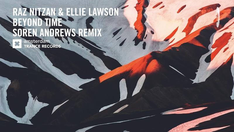 VOCAL TRANCE: Raz Nitzan Ellie Lawson - Beyond Time (Soren Andrews Remix) LYRICS
