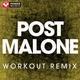 Power Music Workout - Post Malone