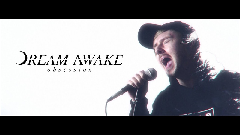 Dream Awake - Obsession (OFFICIAL MUSIC VIDEO)