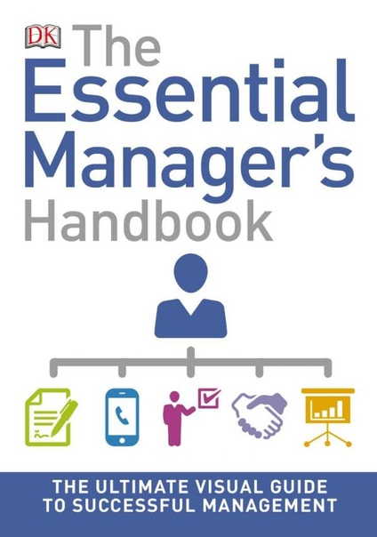 The Essential Manager s Handbook