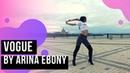 VOGUE BY ARINA EBONY ИСКРА ШКОЛА ТАНЦЕВ